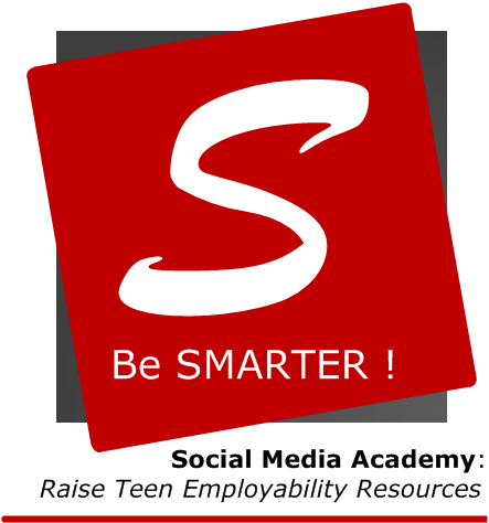 SMARTER - Social Media Academy: Raise Teen Employability Resources
